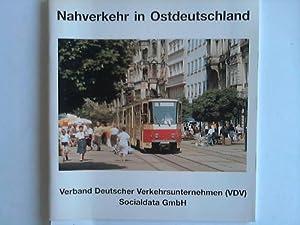 Nahverkehr in Ostdeutschland. Die Entwicklungen des Verkehrs in der Bundesrepublik Deutschland in ...