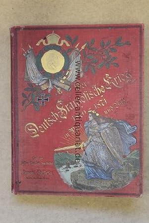 Der Deutsch-Französische Krieg in Wort und Bild 1870 - 71: Fehleisen, Egmont