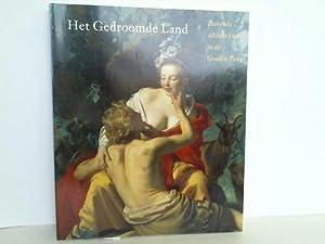Het Gedroomde Land. Pastorale schilderkunst in de Gouden Eeuw: Brink, Peter van den/Meyere, Jos de