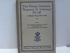 Das Königs-Infanterie-Regiment (6. Lothringisches) Nr. 145 im Großen Kriege 1914-1918. ...