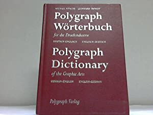 Polygraph Wörterbuch für die Druckindustrie - Polygraph Dictionary of the Graphic Arts: ...