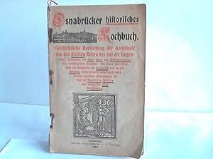 Osnabrücker Historisches Kochbuch. Geschichtliche Darstellung der Kochkunst von den ä...