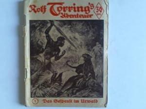 Das Gespenst im Urwald: Rolf Torring - Warren, Hans