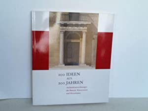 100 Ideen aus 200 Jahren. Architekturzeichnungen des Barock, Klassizismus und Historismus: D�ring, ...