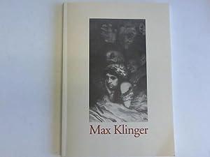 Max Klinger. Spiel mir das Lied von Liebe und Tod - Die graphische Zyklen aus der Sammlung des ...