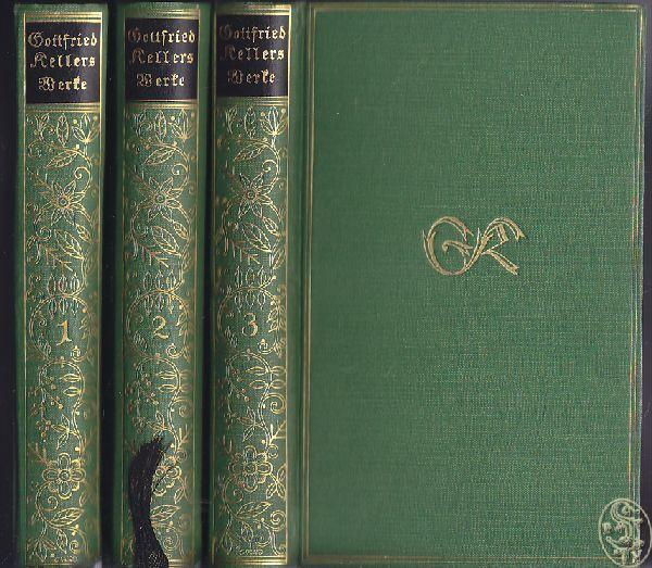 Gesammelte Werke (Eingeleitet v. Ricarda Huch).: KELLER, Gottfried.