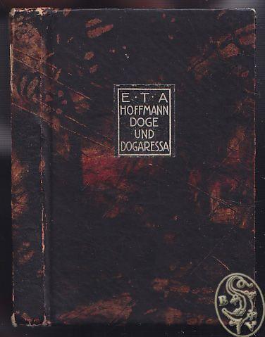 Doge und Dogaressa.: HOFFMANN, E(rnst) T(heodor)