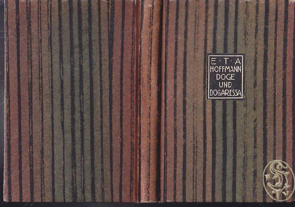 Doge und Dogaressa. Mit Original-Lithographien von Ernst: HOFFMANN, E[rnst] T[heodor]