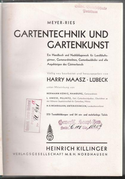 Gartentechnik und Gartenkunst. Ein Handbuch und Nachschlagewerk: MEYER-RIES.