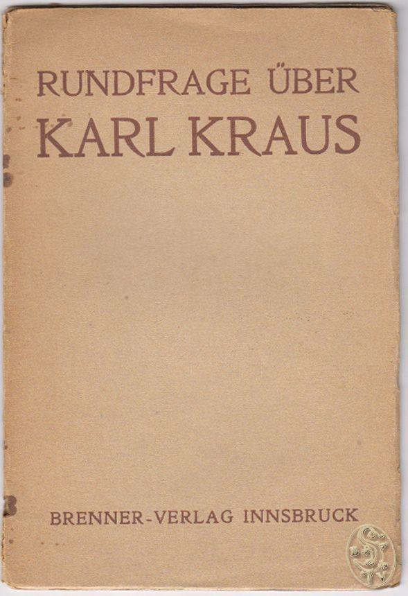Rundfrage über Karl Kraus.: FICKER, Ludwig von,