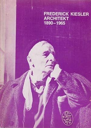 Frederick Kiesler (Architekt 1890-1965). Konzeption d. Ausstellung: OBERHUBER, Oswald (Hrsg.).
