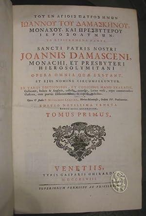 Sancti Patris Nostri Joannis Damasceni, monachi, et: JOHANNES DAMASCENUS.