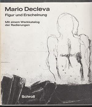 Mario Decleva. Figur und Erscheinung. Mit einem: SOTRIFFER, Kristian.