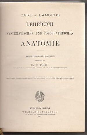 Lehrbuch der systematischen und topographischen Anatomie.: LANGER, Carl v.