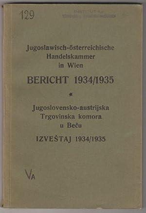 Jugoslawisch-österreichische Handelskammer in Wien. Bericht 1934/35. Jugoslovensko-austrijska