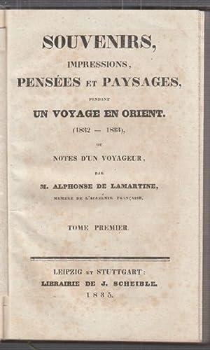 Souvenirs, Impressions, Pensées et Paysages pendant un: LAMARTINE, Alphonse de.
