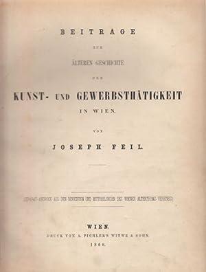 Beiträge zur älteren Geschichte der Kunst- und: FEIL, Joseph.