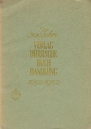300 Jahre Verlag Dürrsche Buchhandlung 1652-1952.