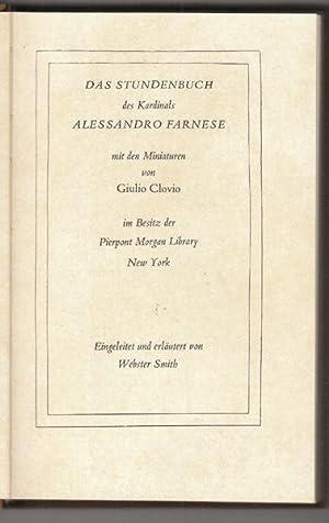 Das Stundenbuch des Kardinals Alessandro Farnese mit