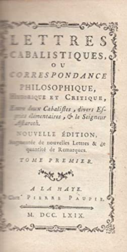 Lettres cabalistiques, ou correspondance philosophique, historique et: BOYER D`ARGENS, Jean