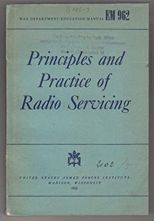 Principles and Practice of Radio Servicing.,: HICKS, H.J.