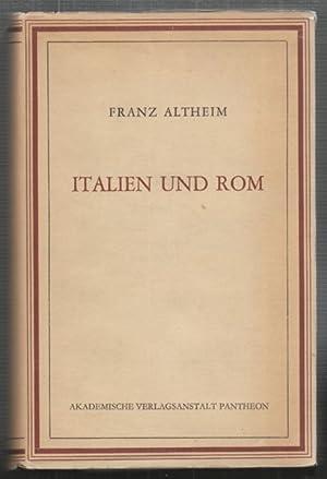 Italien und Rom. Bildteil v. E. Trautmann-Nehring.,: ALTHEIM, Franz.