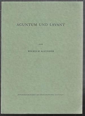 Aguntum und Lavant. Führer durch die römerzeitlichen: ALZINGER, Wilhelm.