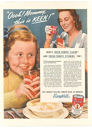 `Oooh! Mommy, this is keen! The largest selling tomatoe juice in America. Campbells.