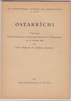 Ostarrichi. Vortrag in der Festsitzung der Österreichischen: LHOTSKY, Alphons.