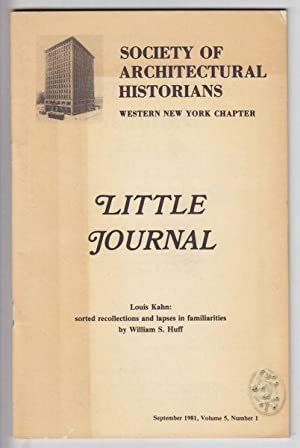 Louis Kahn: sorted recollections and lapses in familiarities. Little Journal, September 1981, Vol. ...
