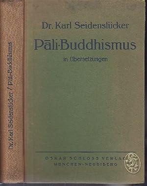 Pali-Buddhismus in Übersetzungen. Texte aus dem Buddhistischen: SEIDENSTÜCKER, Karl.