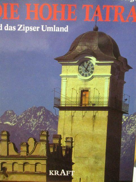 Die Hohe Tatra und das Zipser Umland.: Kállay, Karol und
