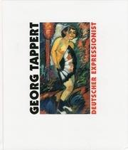Georg Tappert : deutscher Expressionist ; eine: Tappert, Georg (Ill.),