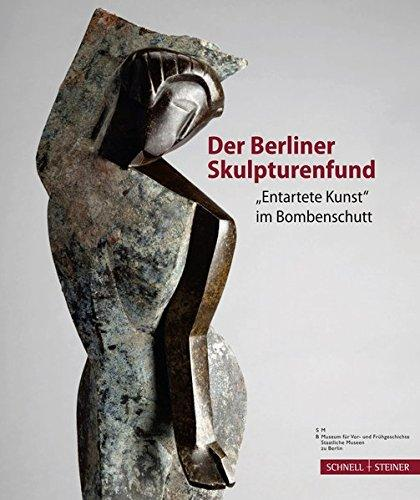 Der Berliner Skulpturenfund.