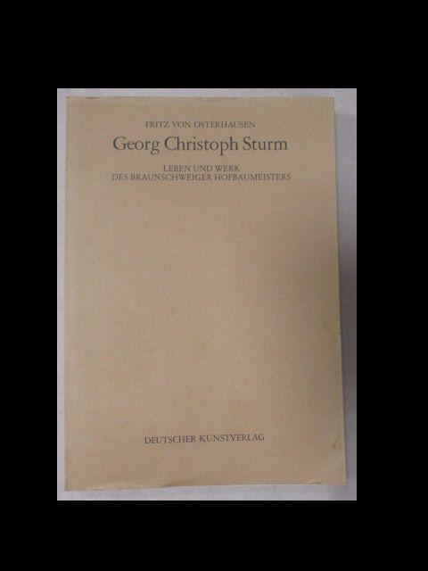 Georg Christoph Sturm. Leben und Werk des: Osterhausen, Fritz von: