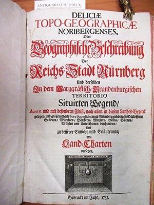Deliciae Topo-Geographicae Noribergenses, oder Geographische Beschreibung der: Glück, Johann Paul