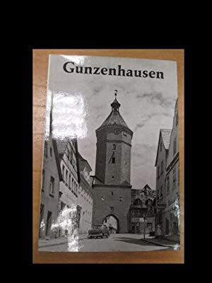 Gunzenhausen. Das Lebensbild einer fränkischen Kleinstadt. Dargestellt: Lux, Wilhelm: