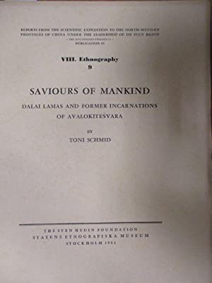 Saviours of Mankind. Dalai Lamas And Former: Schmid, Toni: