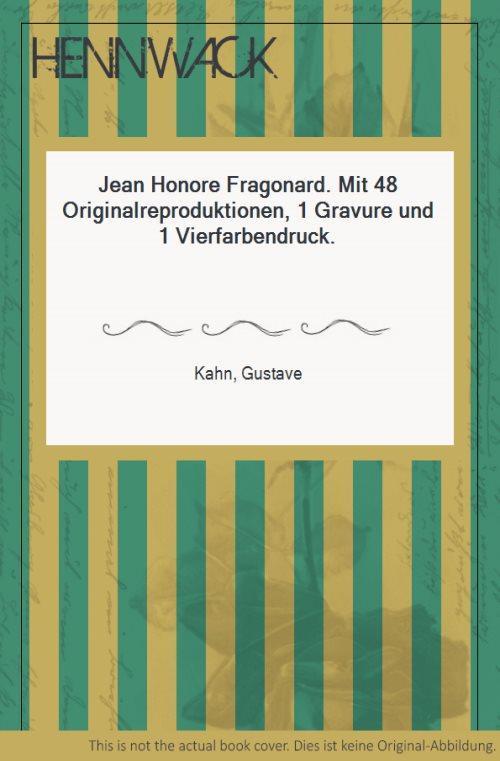 Jean Honore Fragonard. Mit 48 Originalreproduktionen, 1: Fragonard, Jean Honore