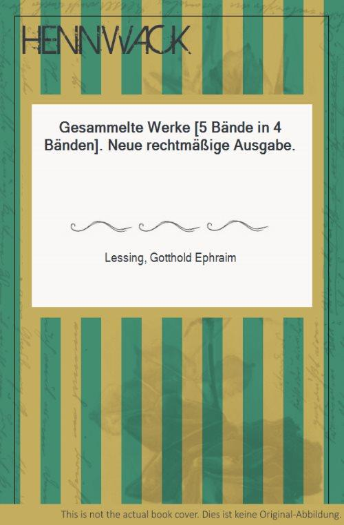Gesammelte Werke [5 Bände in 4 Bänden].: Lessing, Gotthold Ephraim:
