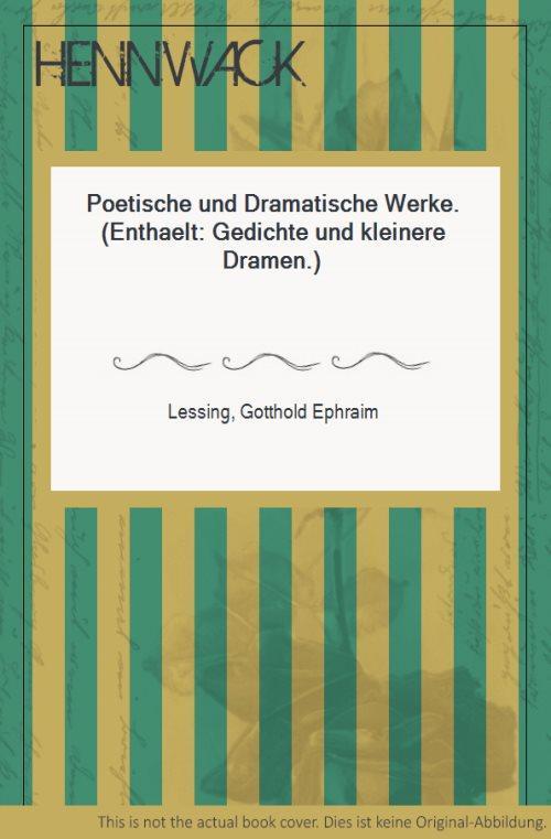 Poetische Und Dramatische Werke Enthaelt