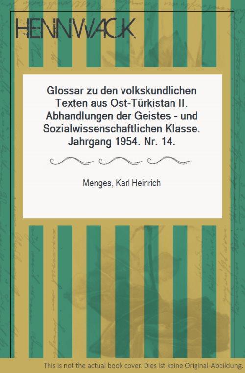 Glossar zu den volkskundlichen Texten aus Ost-Türkistan: Menges, Karl Heinrich: