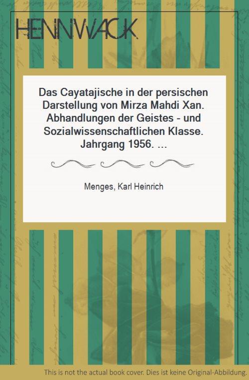 Das Cayatajische in der persischen Darstellung von: Menges, Karl Heinrich: