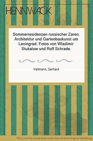 Sommerresidenzen russischer Zaren. Architektur und Gartenbaukunst um: Hallmann, Gerhard: