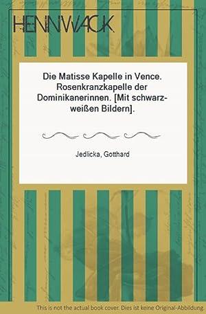 Die Matisse Kapelle in Vence. Rosenkranzkapelle der: Matisse, Henri -