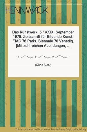 Das Kunstwerk. 5 / XXIX. September 1976.