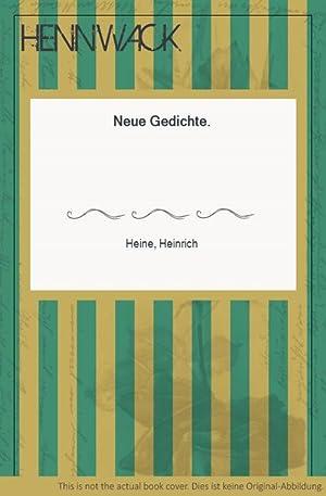 Neue Gedichte.: Heine, Heinrich: