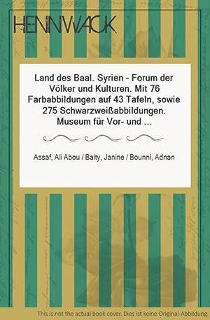 Land des Baal. Syrien - Forum der: Assaf, Ali Abou
