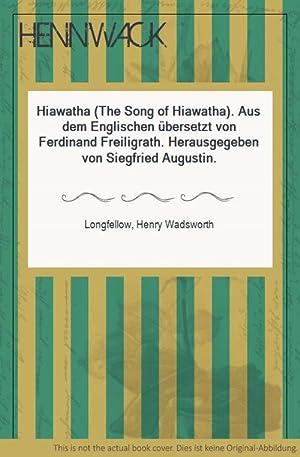 Hiawatha (The Song of Hiawatha). Aus dem: Longfellow, Henry Wadsworth: