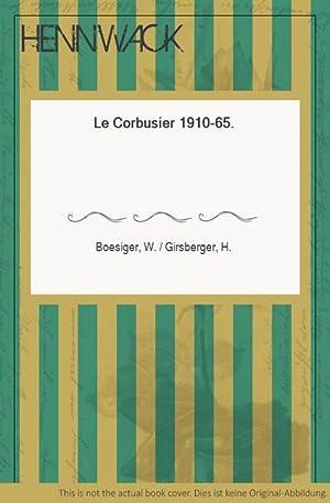Le Corbusier - Le Corbusier 1910-65.: Boesiger, W. /
